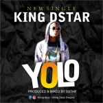 King Dstar - YOLO