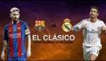El Clasico – Why Barcelona vs Real Madrid Clash Will Kick off By 12pm GMT On Saturday