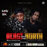 Sukzy Ft. B.O.C – Beast From The North