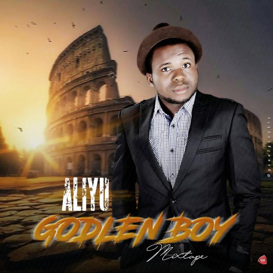 Aliyu-Golden-Boy-Mixtape Mixtapes Recent Posts