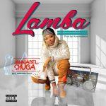 Annabel Shuga – Lamba (Prod. Kovehnabeat)