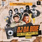 MIXTAPE: DJ DABOIE – Non Stop Party Mix 2018