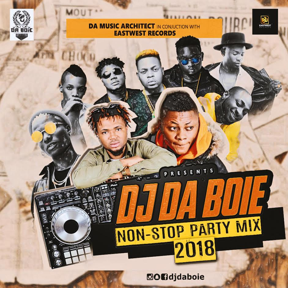 MIXTAPE: DJ DABOIE - Non Stop Party Mix 2018