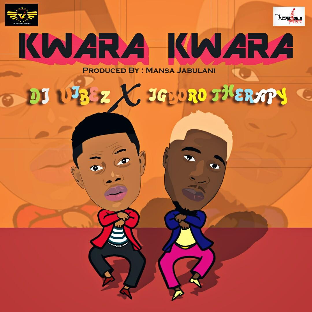 DJ Vibez ft. Igboro Therapy - Kwara Kwara