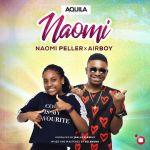 Naomi Peller – Naomi ft Airboy