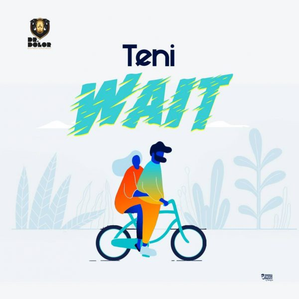 Teni-–-Wait Audio Music Recent Posts Singles