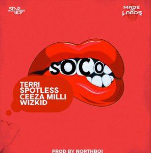 Wizkid x Terri x Spotless & Ceeza Milli – Soco