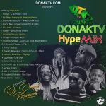 MIXTAPE: DJ Donak – DonakTv Hype Mix