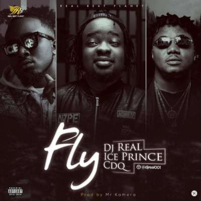 DJ-Real-ft-Ice-Prince-CDQ-–-Fly Audio Features Music Recent Posts