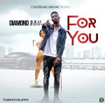 Diamond Jimma - For You