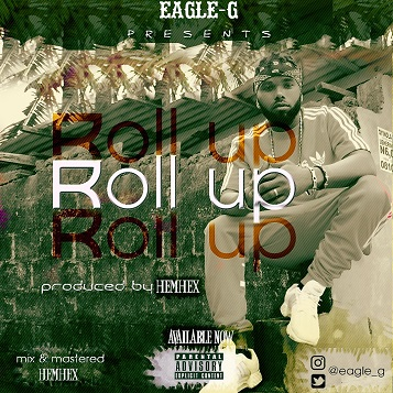 Eagle-G-Roll-Up Audio Music Recent Posts