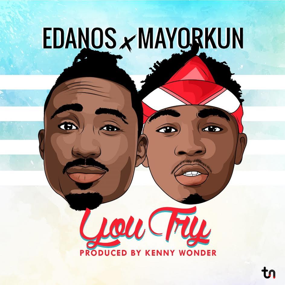 Edanos-Ft.-Mayorkun-–-You-Try Audio Music Recent Posts