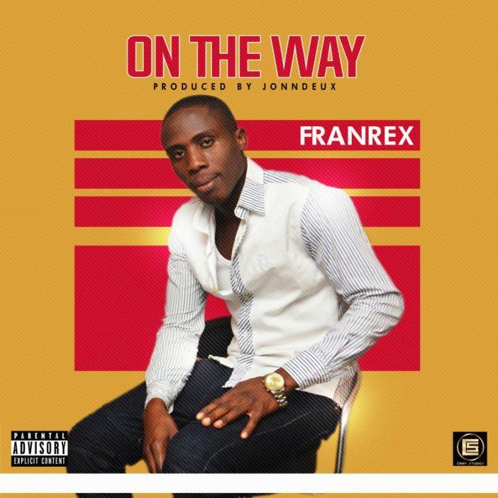 Franrex-On-My-Way Audio Music Recent Posts