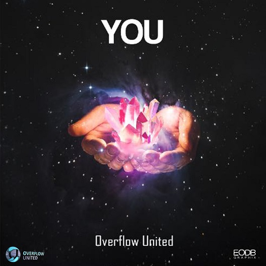 Overflow United - You (Prod. by Mister Eff)