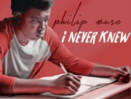 Philip Muse - I Never Knew