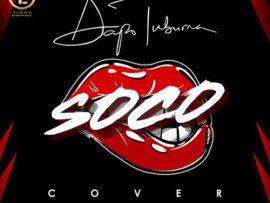Dapo Tuburna - Soco (Cover)