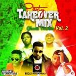 MIXTAPE: OlodoMusic X DJ Unbeatable – Party Take Over Mix (Vol. 2) Ghana Version