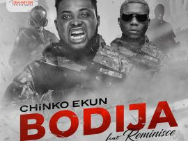 Chinko Ekun ft. Reminisce – Bodija