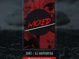 DJ Maphorisa & Sarz Wicked