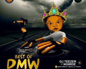 MIXTAPE: Dj Teezer – Best Of DMW