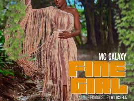 MC Galaxy – Fine Girl
