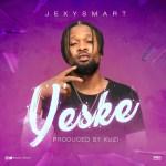 Jexy Smart – Yeske