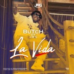 Butch Of JMG – La Vida
