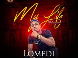 Lomedi - My Life (Prod. by Scobs Production)
