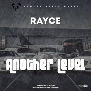 Rayce-Another-Level-768x768-300x300 Audio Music Recent Posts