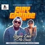 Bryme Dave ft. Mic Bravo – Slay Gbegbe