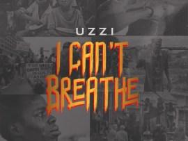 Uzzi - I Can't Breathe