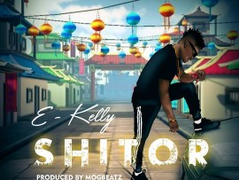 E-Kelly - Shitor (Prod. by Mogbeatz)
