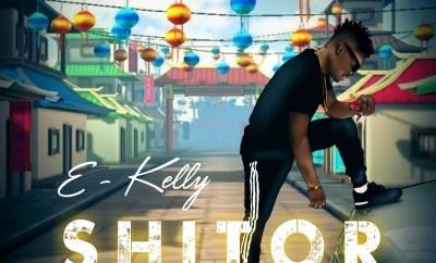E-Kelly - Shitor (Prod. by Mogbeatz)