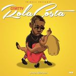 C Natty – Rolacosta [Prod. Killertunes]