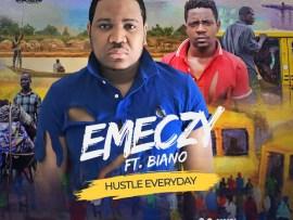 Emeczy ft. Biano - Hustle Everyday