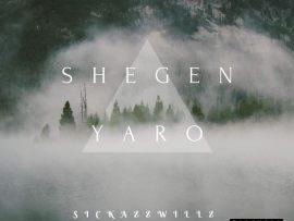 Sickazzwillz - Shegen Yaro