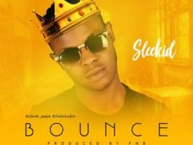 Sleekid - Bounce