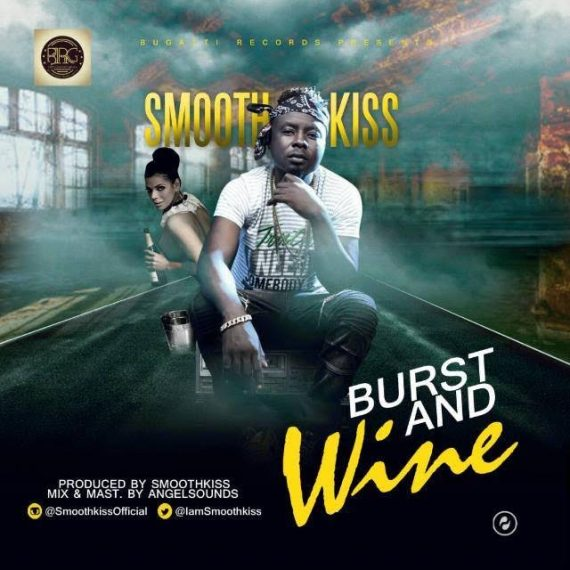 SmoothKiss – Burst And Wine