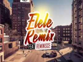 Thugluvin Records ft Reminsce - Elele (Remix)
