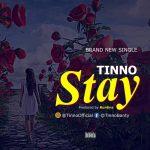 Tinno – Stay (Prod. Runtinz)