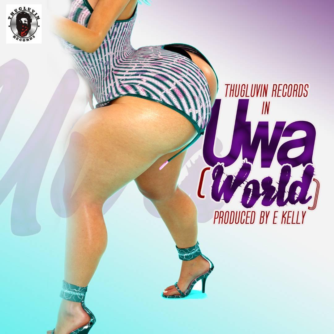 Thugluvin Records - Uwa (Prod by E Kelly)