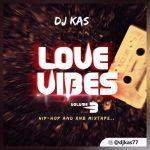 Mixtape: Dj Kas – Love Vibes Vol.3