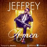 Jeffrey – Amen (Prod By Runtinz)