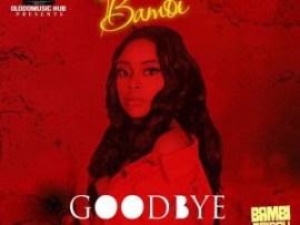 BamBi - GoodBye