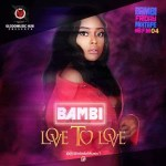 BamBi-Love-To-Love Audio Music Recent Posts