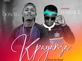 Don TG - Kpayansa Ft. Hardice (Prod. By Astrasounds)