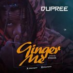 Dupree – Ginger Me (produced by jsound)