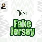 Teni – Fake Jersey