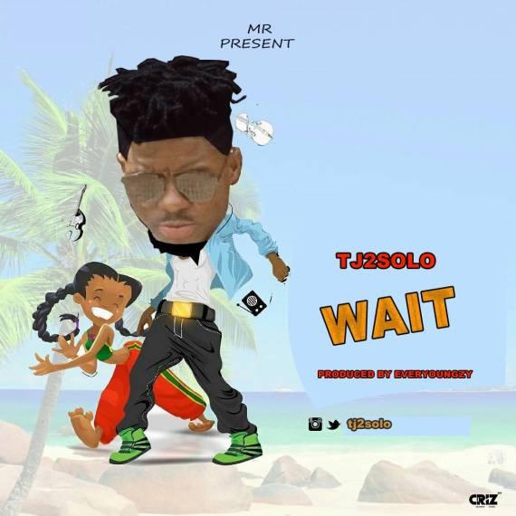 TJ2Solo - Wait