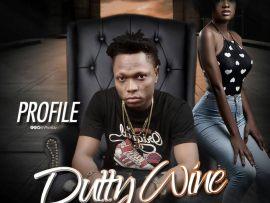 Profile - Dutty Wine (Prod. by B-soundz)